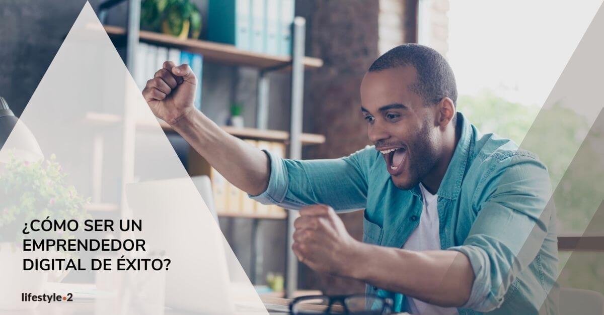 Cómo ser emprendedor digital